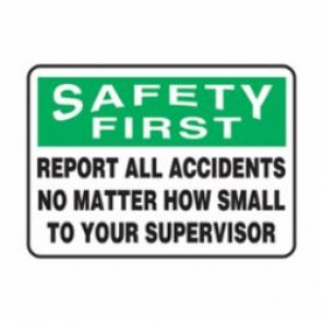 Accuform® MGSH904VP Safety First Sign, 10 in H x 14 in W, Black/White/Green on White, Surface Mount, Plastic
