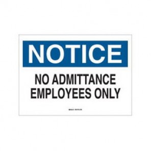 Brady® 40715 Admittance Sign, 7 in H x 10 in W, Black/Blue on White, Surface Mount, B-555 Aluminum