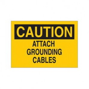 Brady® 43080 Electrical Hazard Sign, 14 in W x 10 in H, CAUTION ATTACH GROUNDING CABLES, Black on Yellow