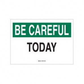 Brady® 70555 Safety Slogan Sign, 10 in H x 14 in W, Green/Black on White, Surface Mount, B-120 Premium Fiberglass