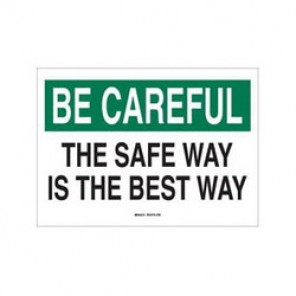 Brady® 72936 Safety Slogan Sign, 14 in H x 20 in W, Green/Black on White, Surface Mount, B-120 Premium Fiberglass
