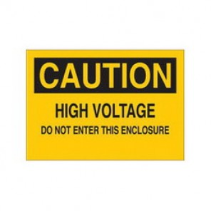Brady® 84844 Electrical Hazard Sign, 14 in W x 10 in H, CAUTION HIGH VOLTAGE: DO NOT ENTER THIS ENCLOSURE